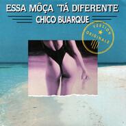 Chico Buarque - Essa Môça 'Tá Diferente