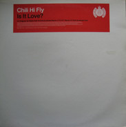 Chili Hi Fly - Is It Love?