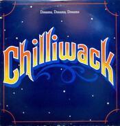 Chilliwack - Dreams, Dreams, Dreams