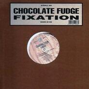 Chocolate Fudge - Fixation