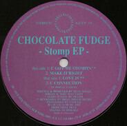Chocolate Fudge - Stomp EP