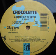 Chocolette - A Little Bit Of Lovin'