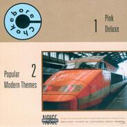 Chokebore / Tocotronic - Pink Deluxe / Popular Modern Themes / Gott Sei Dank Haben Wir Beide Uns Gehabt