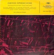 Chor des Bayerischen Rundfunks - Große Opernchöre