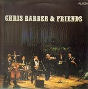 Chris Barber - Chris Barber & Friends