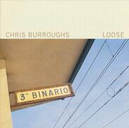 Chris Burroughs - Loose