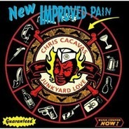 Chris Cacavas & Junkyard Love - New Improved Pain
