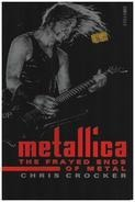 Chris Crocker - Metallica: The Frayed Ends of Metal