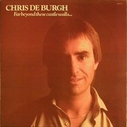 Chris de Burgh - Far Beyond These Castle Walls