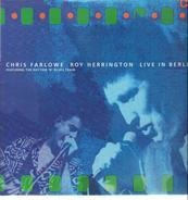 Chris Farlowe , Roy Herrington - Live In Berlin