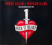 Chris Isaak - Wicked Game (From The David Lynch Film Wild At Heart)