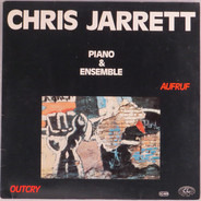 Chris Jarrett - Aufruf / Outcry - Piano & Ensemble