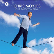 Chris Moyles - The Parody Album