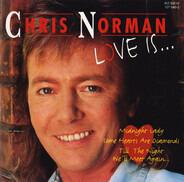 Chris Norman - Love Is...
