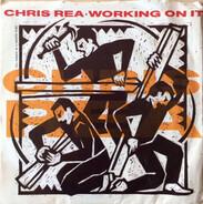 Chris Rea - Working On It