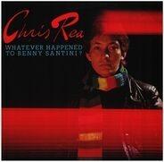 Chris Rea - Whatever Happened to Benny Santini?