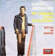 Chris Andrews - Mit Unserem Glück Ist Alles Okay