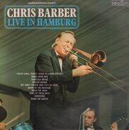 Chris Barber's Jazz Band - Chris Barber Live In Hamburg