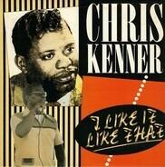 Chris Kenner - I Like It Like That