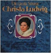 Christa Ludwig - Die Große Stimme