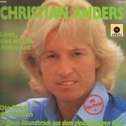 Christian Anders - Love, Das Ist Die Antwort / Die Brut Des Bösen