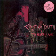 Christian Death - 'The Heretics Alive'