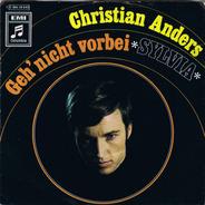 Christian Anders - Geh' Nicht Vorbei / Sylvia