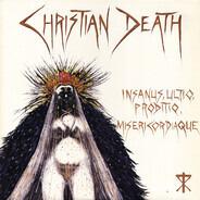 Christian Death - Insanus, Ultio, Proditio, Misericordiaque