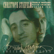 Christoph Stiefel with Charlie Mariano , Peter Erskine , Dieter Ilg - Ancient Longing