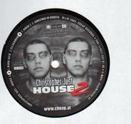 Christopher Just - House 2