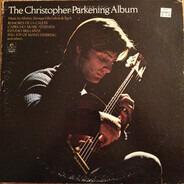 Christopher Parkening - The Christopher Parkening Album