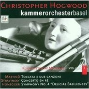 Christopher Hogwood - Klassizistische Moderne Vol 1