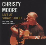 Christy Moore With Donal Lunny And Declan Sinnott - Live at Vicar Street