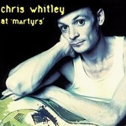 Chris Whitley - At Martyrs'