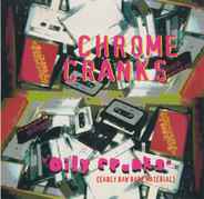 Chrome Cranks - Oily Cranks