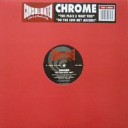 Chrome - Do You Love Me? (Ascend) / This Place (I Want You)