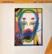 Chrome - The Lyon Concert