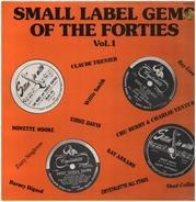 Chu Berry, Eddie Davis, Ray Linn a.o. - Small Label Gems Of The Forties Vol.1