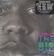 Chubb Rock - The Big Man