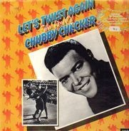 Chubby Checker - Let's Twist Again The Best Of Chubby Checker