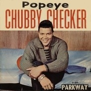 Chubby Checker - Popeye / Limbo Rock