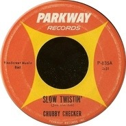Chubby Checker - Slow Twistin' / La Paloma Twist
