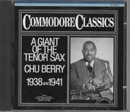 Chu Berry - A giant of the tenor sax - 1938/1941