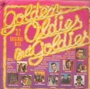 Chuck Berry, Gene Pitney, The Equals - Golden Oldies But Goldies