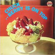 Chuck Berry - Berry Is On Top