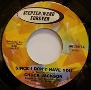 Chuck Jackson - Since I Don't Have You