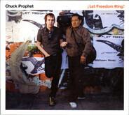 Chuck Prophet - ¡Let Freedom Ring!