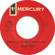 Chuck Wood - Lonely's The Only Habit I Got