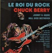 Chuck Berry - Le Roi Du Rock