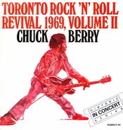 Chuck Berry - Toronto Rock 'N' Roll Revival 1969, Volume II